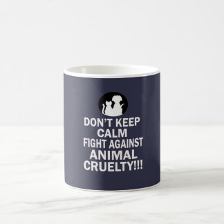 Mug Ne gardez pas le calme, combat contre la cruauté