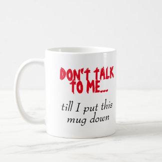 Mug Ne me parlez pas !