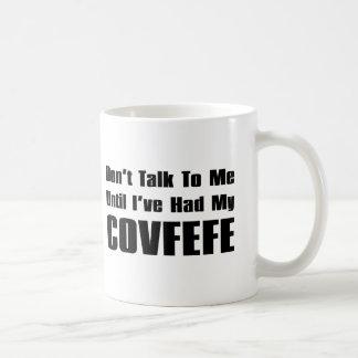 Mug Ne me parlez pas jusqu'à ce que j'aie eu mon