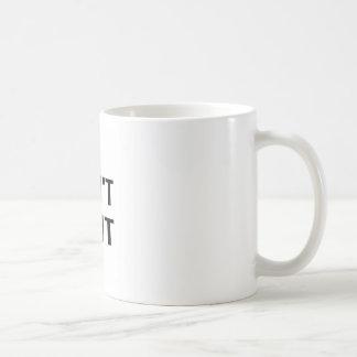 Mug NE STOPPEZ PAS - IL citent la détermination de