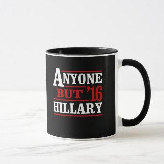Mug N'importe qui mais Hillary - - Anti-Hillary --