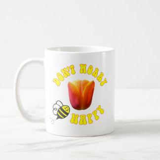 Mug N'inquiétez pas la tulipe heureuse de rêve