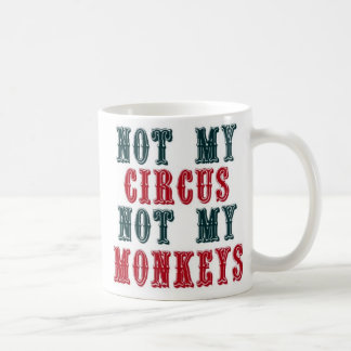 Mug Non mon cirque, non mes singes