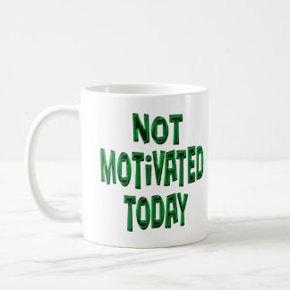 Mug Non motivé