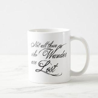 Mug Non tout ceux que Wander sont perdu