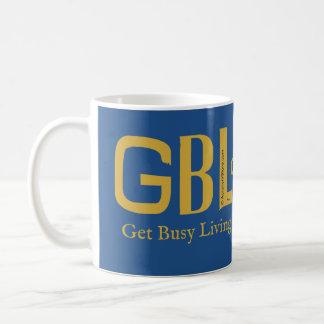 Mug Obtenez la vie ou le GBD occupée