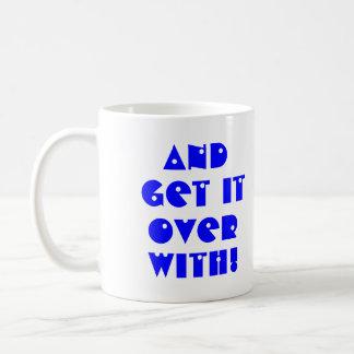 Mug Obtenez-le plus d'avec !