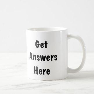 Mug Obtenez les réponses ici
