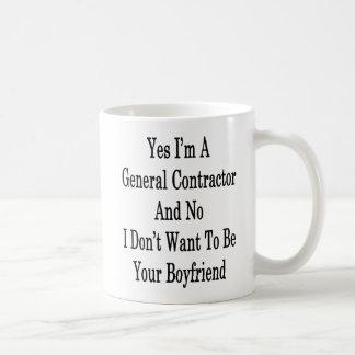 Mug Oui je suis un Général Contractor et aucun je ne