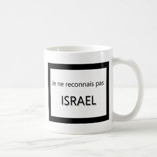 Mug pas Israël de reconnais de Ne de je