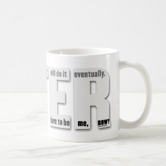 Mug PLUS TARD (la philosophie du procrastinator
