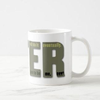 Mug PLUS TARD : Le lament du procrastinator