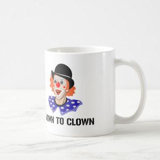 Mug Pour faire le clown vers le bas plaisanterie drôle