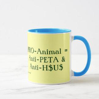 Mug Pro-Animal = Anti-PETA et Anti-H$U$