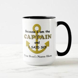 Mug Puisque je suis le capitaine et j'ai dit ainsi