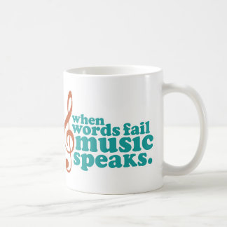 Mug Quand la musique d'échouer de mots parle