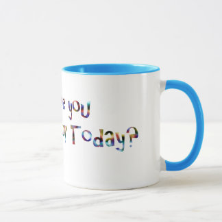Mug Qu'êtes-vous reconnaissants pour aujourd'hui ?