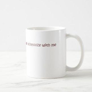Mug schmooze