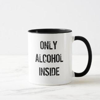 Mug Seulement alcool à l'intérieur