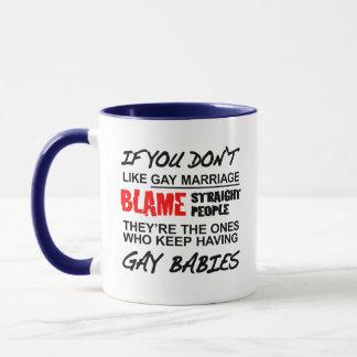 Mug Si vous ne faites pas mariage homosexuel
