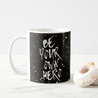 Mug Soyez votre propre citation (noire) de héros