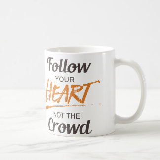 Mug Suivez votre coeur