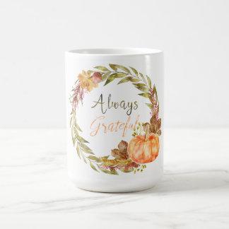 "Mug Thanksgiving - ""toujours reconnaissant"" -"