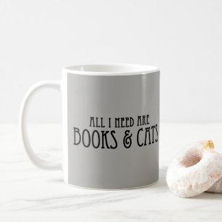 Mug Tous que j'ai besoin sont des livres et des chats