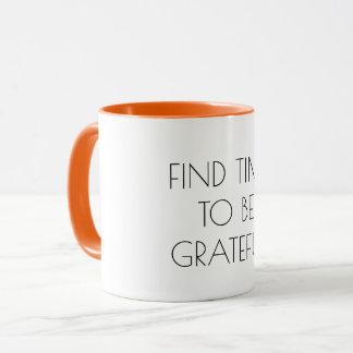 Mug Trouvez l'heure d'être motivation reconnaissante