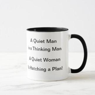 Mug Un homme tranquille est un homme de pensée