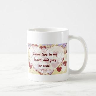 Mug Venez vivent à mon coeur, et ne payent aucune
