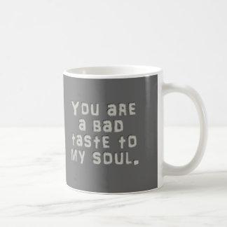 Mug Vous donnez mon indigestion d'âme