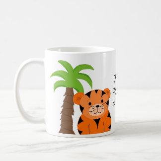 Mug Vous êtes mon genre de tigre
