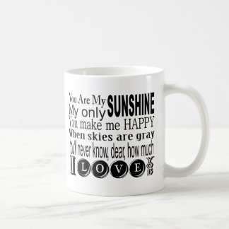 Mug Vous êtes mon soleil mon seulement soleil