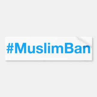 #MuslimBan Autocollant De Voiture