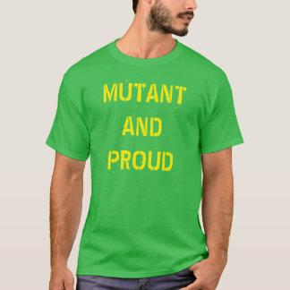 """""""Mutant et"""" T-shirt fier"""