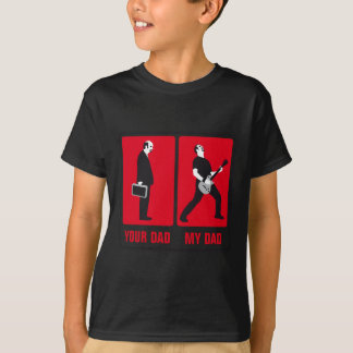 my dad is than your dad jouer du rock plus cool t-shirt