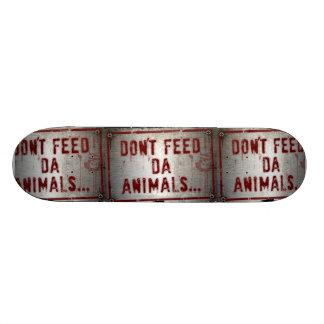 N alimentez pas les animaux du DA… Plate-forme de Skateboard