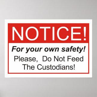 N'alimentez pas les gardiens ! poster
