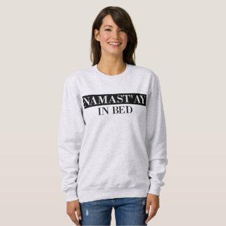 Namast'ay dans le sweatshirt drôle de Crewneck de