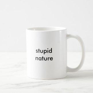 nature stupide mug