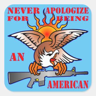 Ne fait jamais des excuses pour être un AR15 Sticker Carré