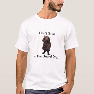 Ne faites pas un pas sur le T-shirt de teckel de