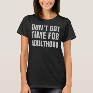 Ne font pas l'heure obtenue pour le T-shirt d'âge