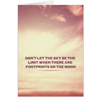 Ne laissez pas le ciel être la limite… carte de correspondance
