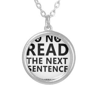 Ne lisez pas la prochaine phrase vous peu de Reble Collier