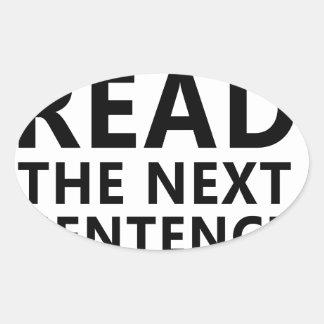 Ne lisez pas la prochaine phrase vous peu de Reble Sticker Ovale