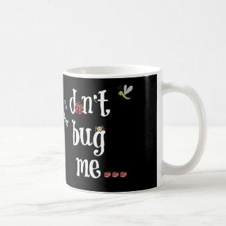ne me branchez pas sur table d'écoute…. jusqu'à mug