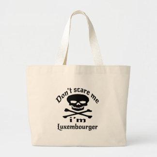 Ne m'effrayez pas que je suis Luxembourgeois Grand Tote Bag