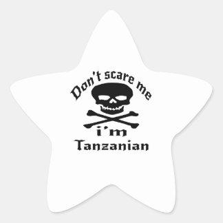 Ne m'effrayez pas que je suis tanzanien sticker étoile